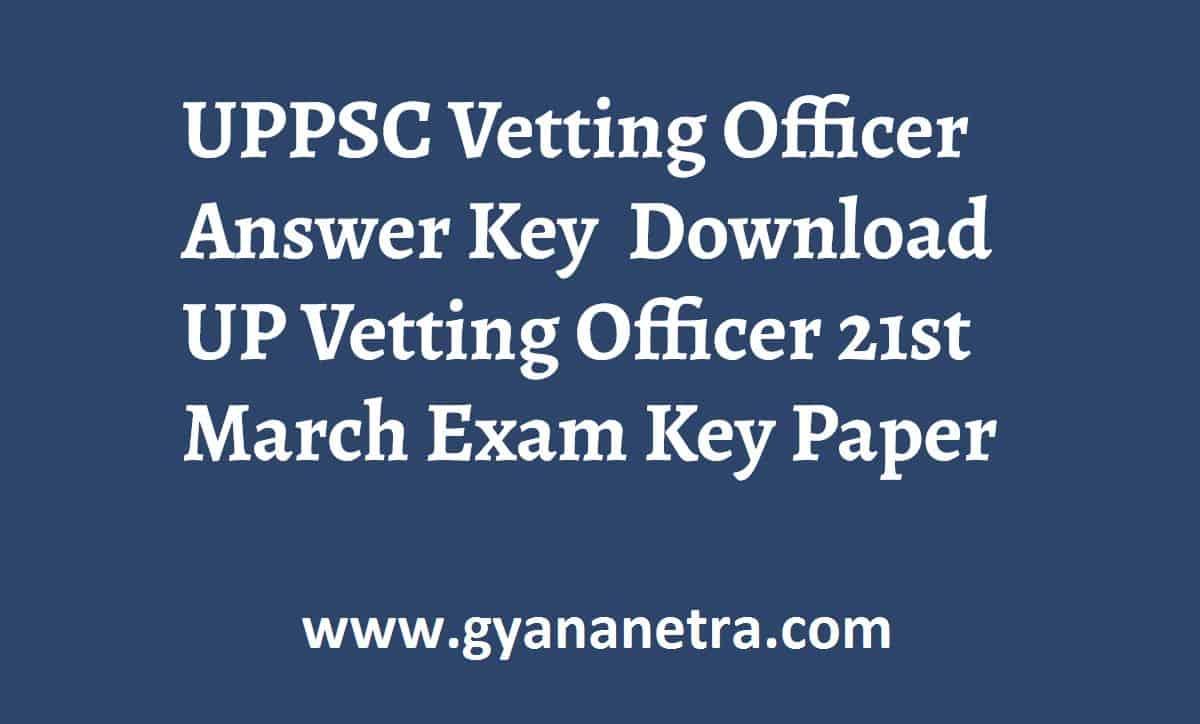 UPPSC Vetting Officer Answer Key Paper PDF