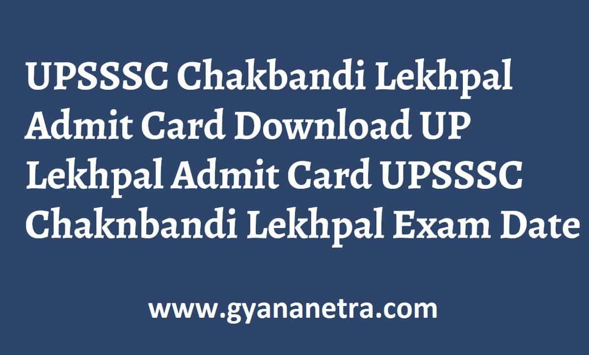 UPSSSC Chakbandi Lekhpal Admit Card Exam Date
