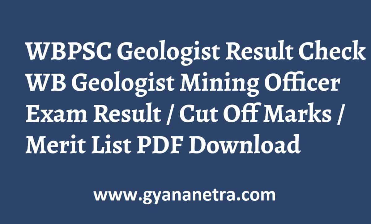 WBPSC Geologist Result Mining Officer Merit List