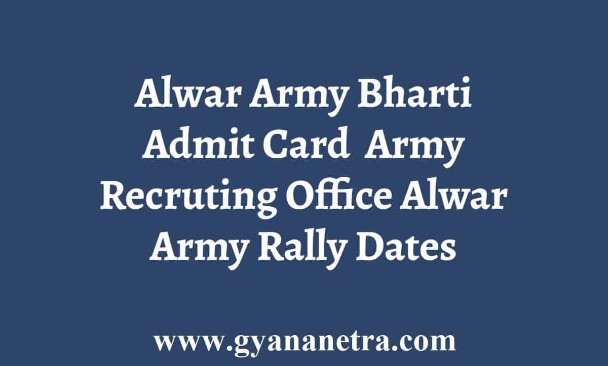 Alwar Army Bharti Admit Card