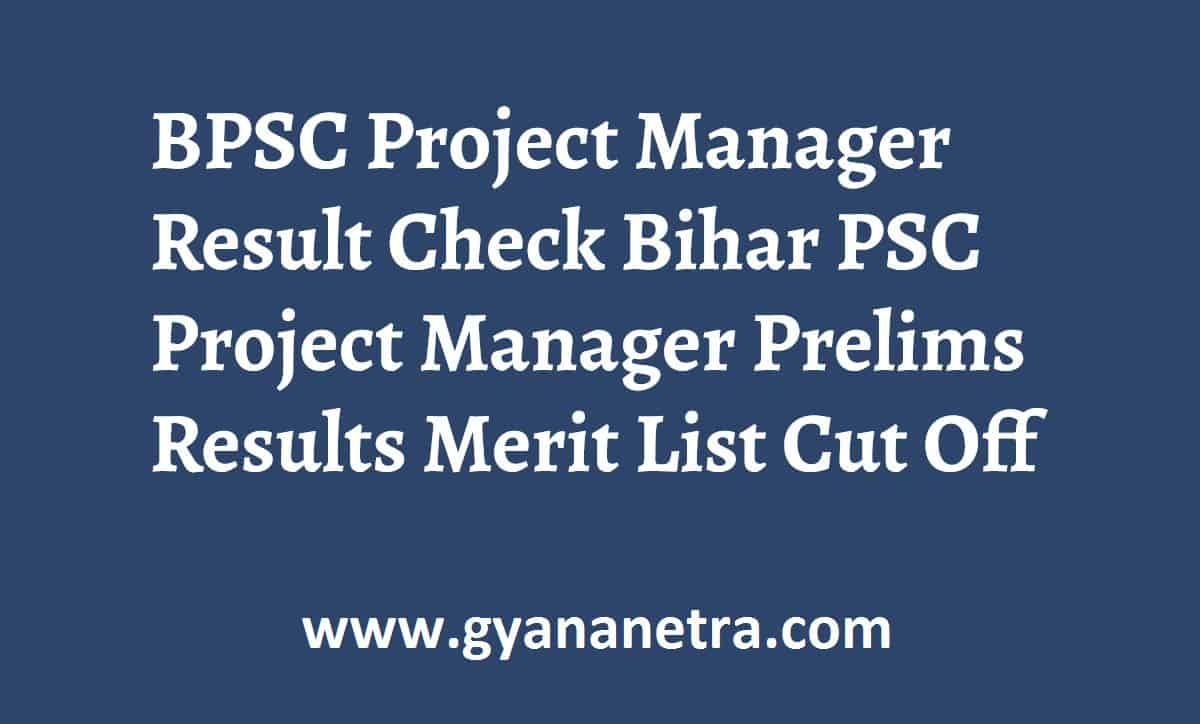 BPSC Project Manager Result Merit List