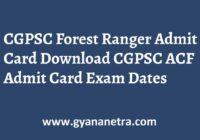 CGPSC Forest Ranger Admit Card Exam Date
