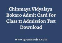 Chinmaya Bokaro Admit Card
