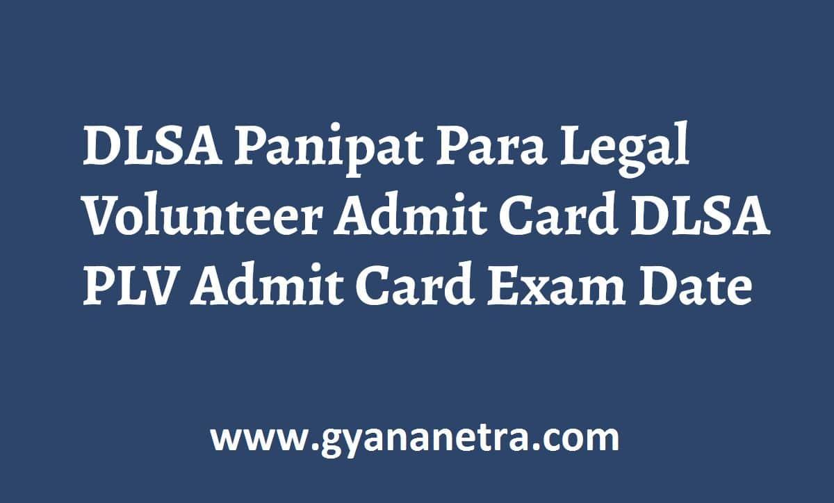 DLSA Panipat Para Legal Volunteer Admit Card