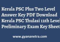 Kerala PSC Plus Two Level Answer Stage I & II Exam