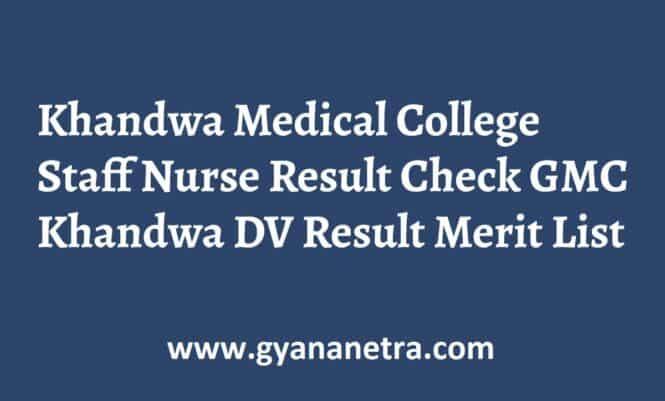 Khandwa Medical College Staff Nurse Result Merit List