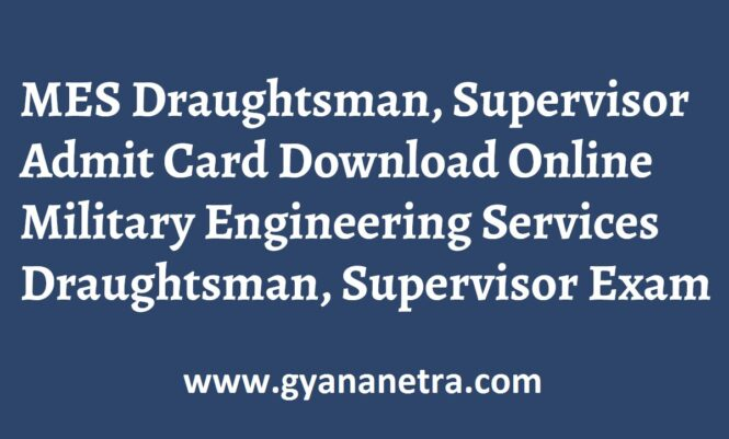 MES Draughtsman, Supervisor Admit Card Exam Date