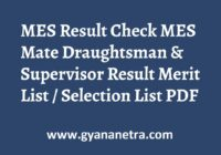 MES Result Mate Draughtsman Supervisor Merit List