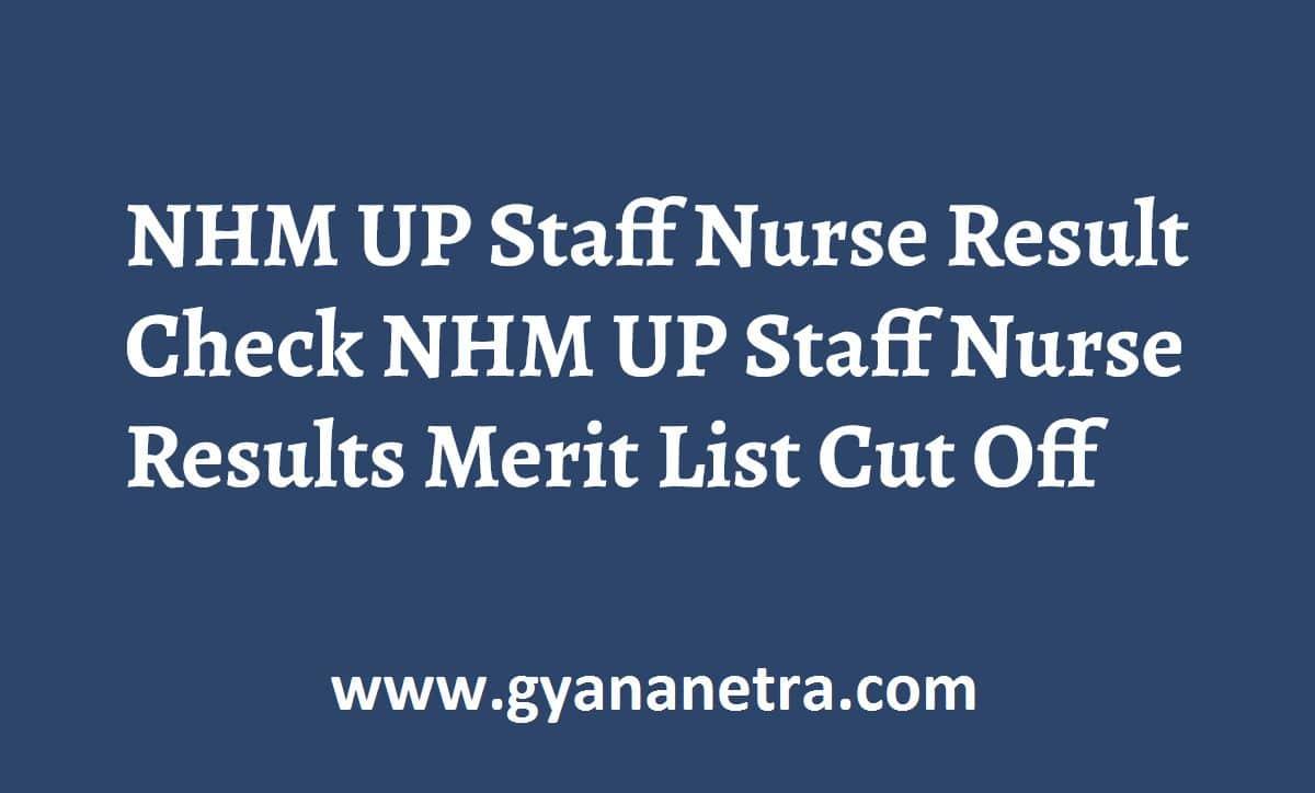 NHM UP Staff Nurse Result Merit List
