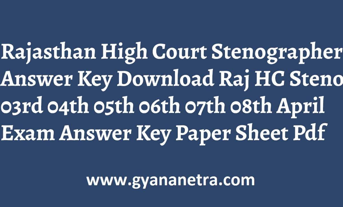 Rajasthan High Court Stenographer Answer Key Paper PDF
