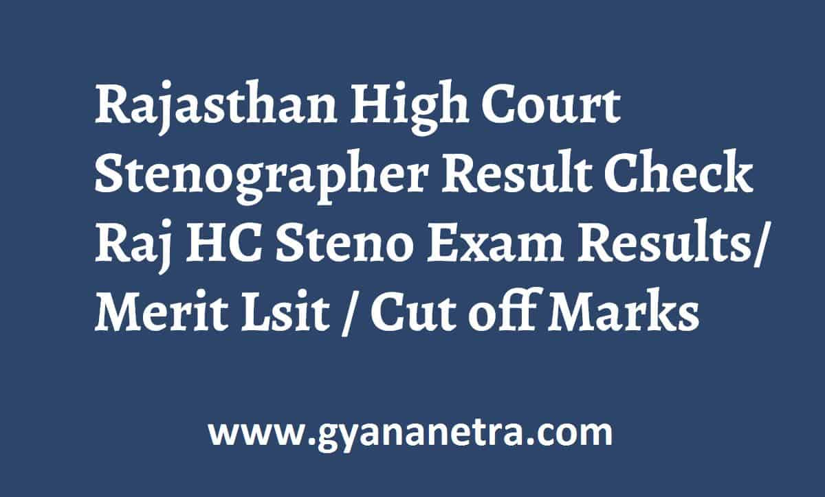 Rajasthan High Court Stenographer Result HCRAJ Merit ListRajasthan High Court Stenographer Result HCRAJ Merit List