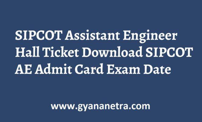 SIPCOT Assistant Engineer Hall Ticket Exam Date