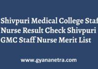 Shivpuri Medical College Staff Nurse Result Merit List
