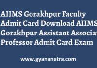 AIIMS Gorakhpur Faculty Admit Card Exam Date