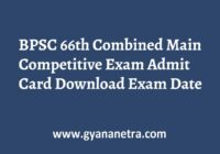 BPSC 66th Combined Main Competitive Exam Admit Card