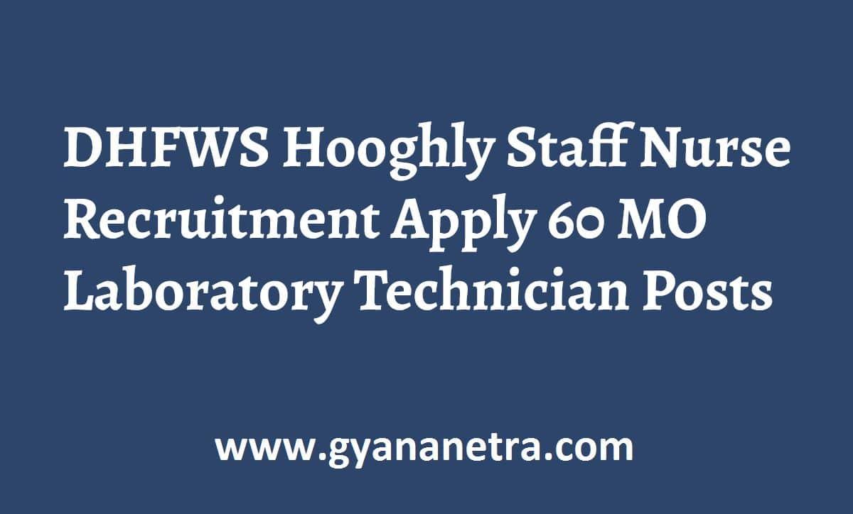 DHFWS Hooghly Staff Nurse Recruitment Apply Online
