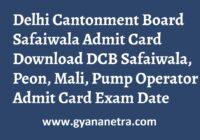 Delhi Cantonment Board Safaiwala Admit Card Exam Date