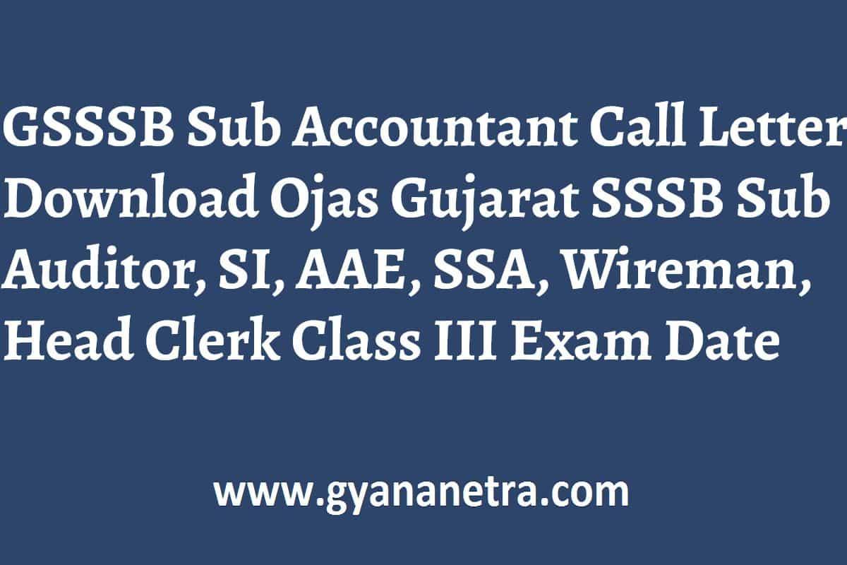 GSSSB Sub Accountant Call Letter Exam Date