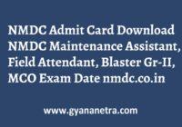 NMDC Admit Card Field Maintenance Assistant Exam