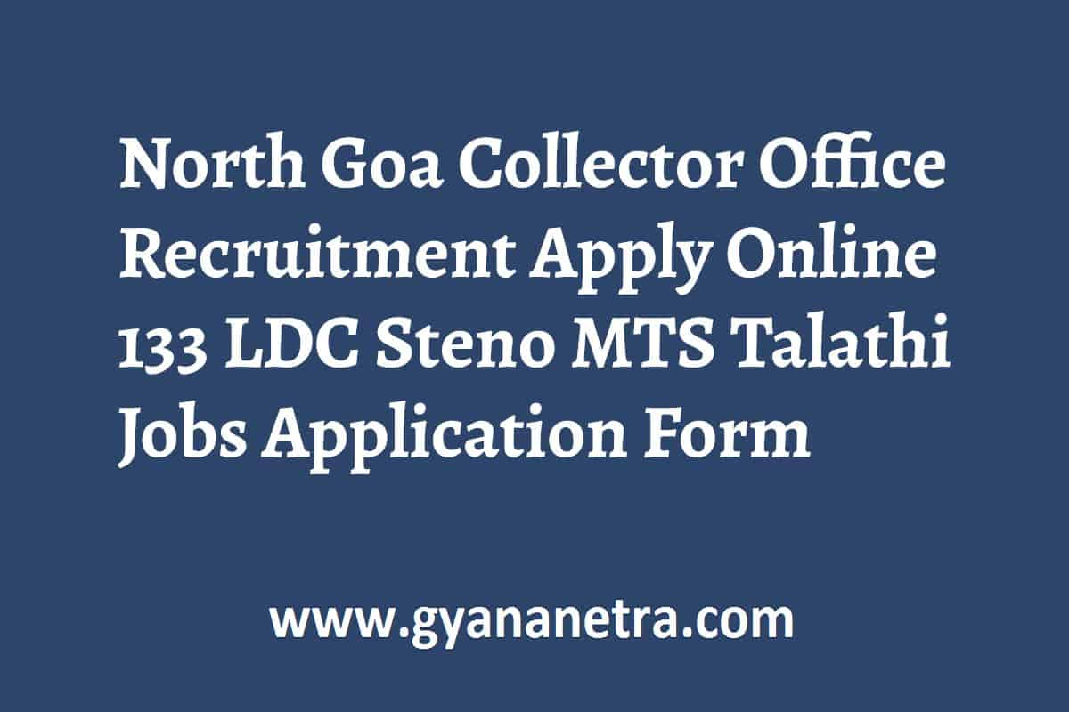 North Goa Collector Office Recruitment Apply Online