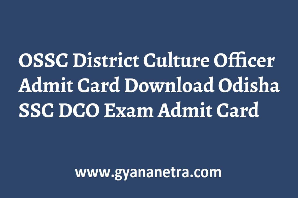 OSSC District Culture Officer Admit Card