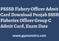 PSSSB Fishery Officer Admit Card Group C Exam Date