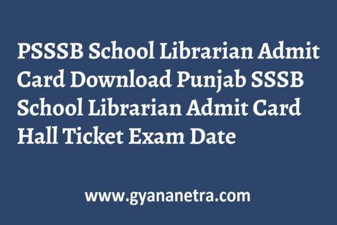 PSSSB School Librarian Admit Card Exam Date