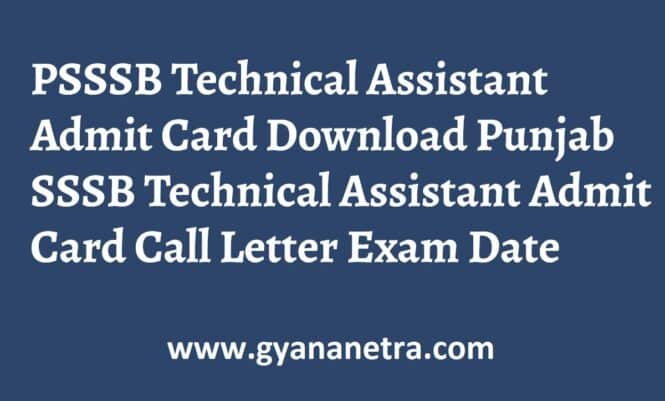 PSSSB Technical Assistant Admit Card Exam Date
