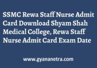 SSMC Rewa Staff Nurse Admit Card Exam Date