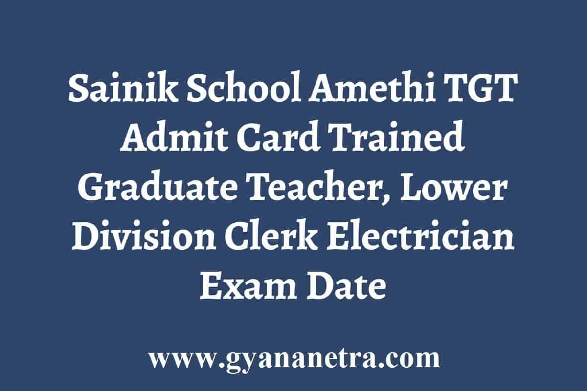 Sainik School Amethi TGT LDC Admit Card