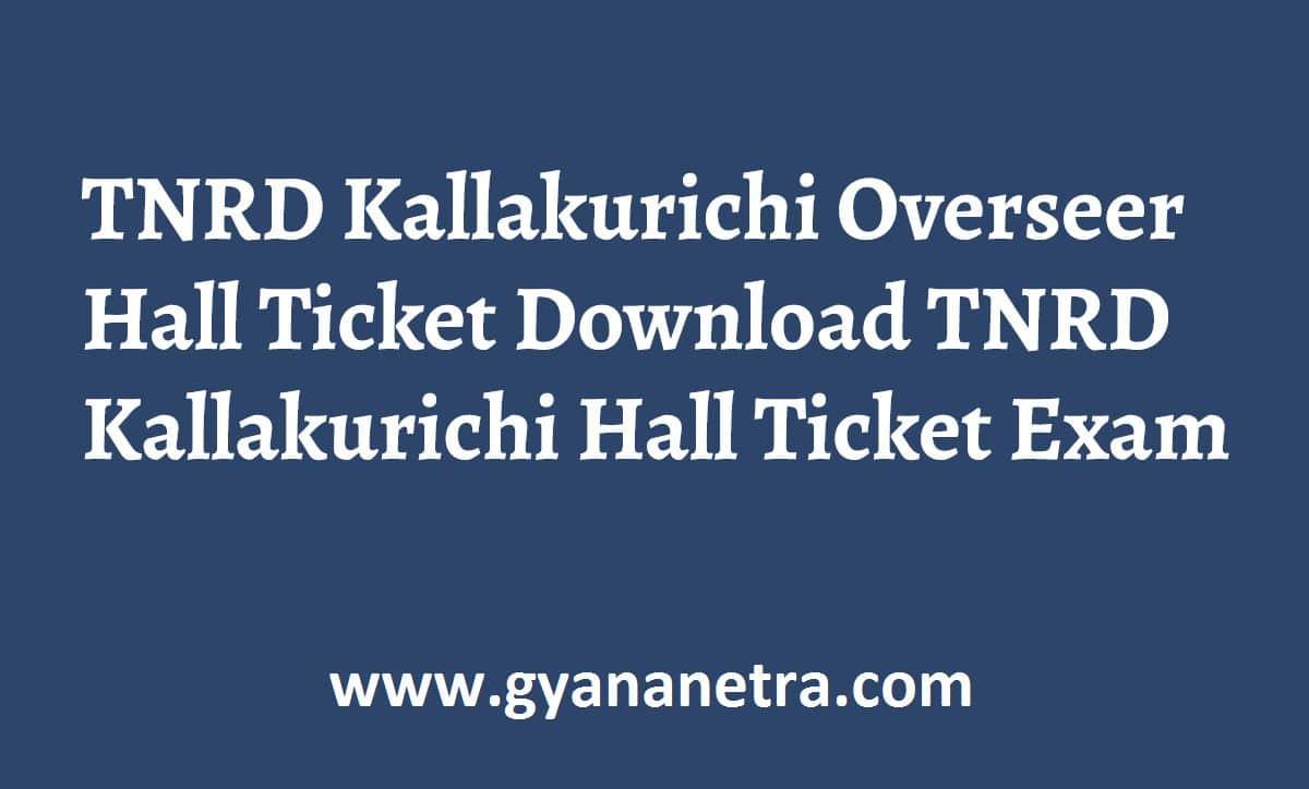 TNRD Kallakurichi Overseer Hall Ticket