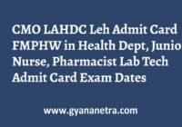 CMO LAHDC Leh Admit Card Exam Date