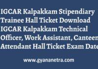 IGCAR Kalpakkam Stipendiary Trainee Hall Ticket Exam Date