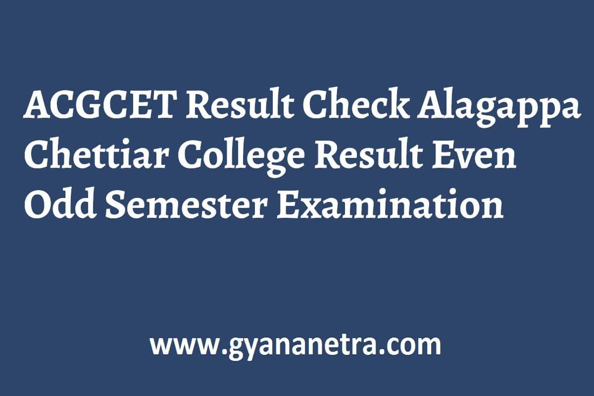 ACGCET Result UG PG Semester Exam