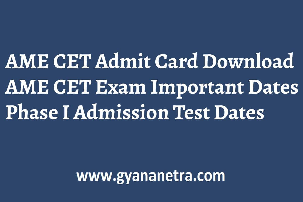 AME CET Admit Card Exam Date