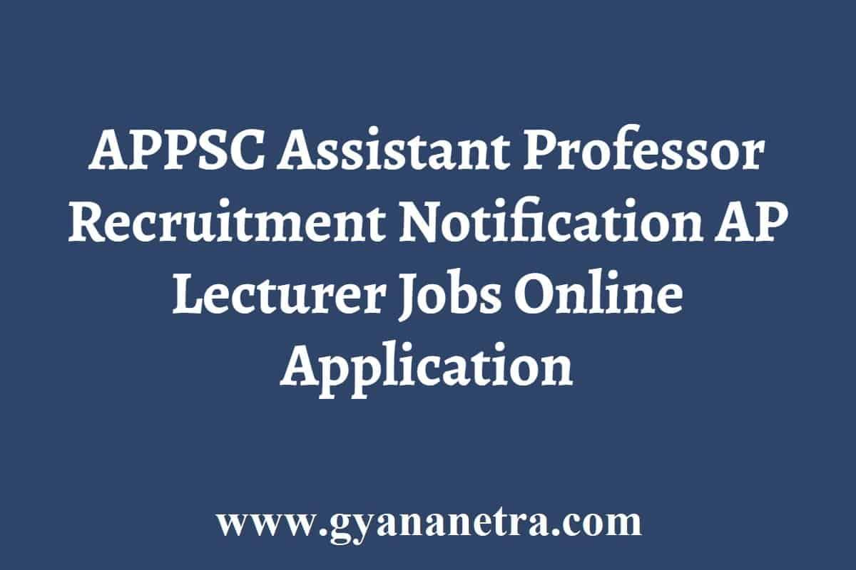 APPSC Assistant Professor Recruitment Notification