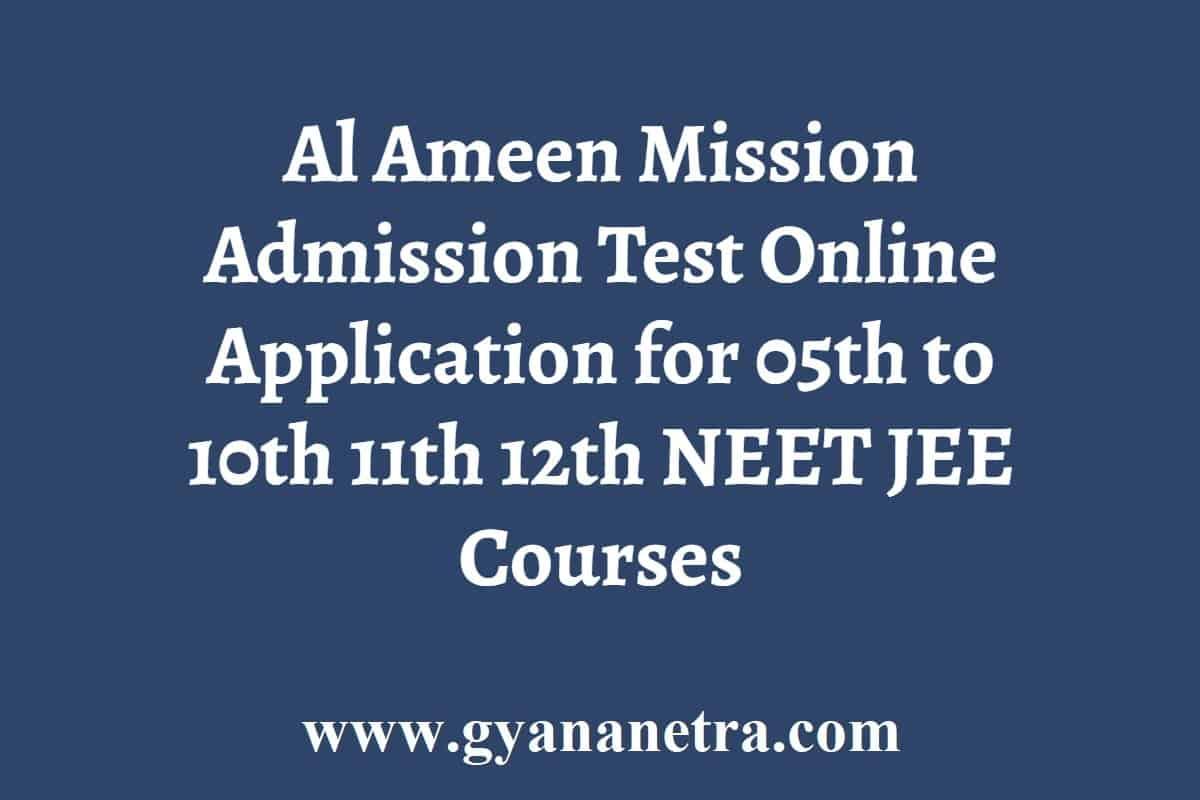 Al Ameen Mission Admission Test Online Application