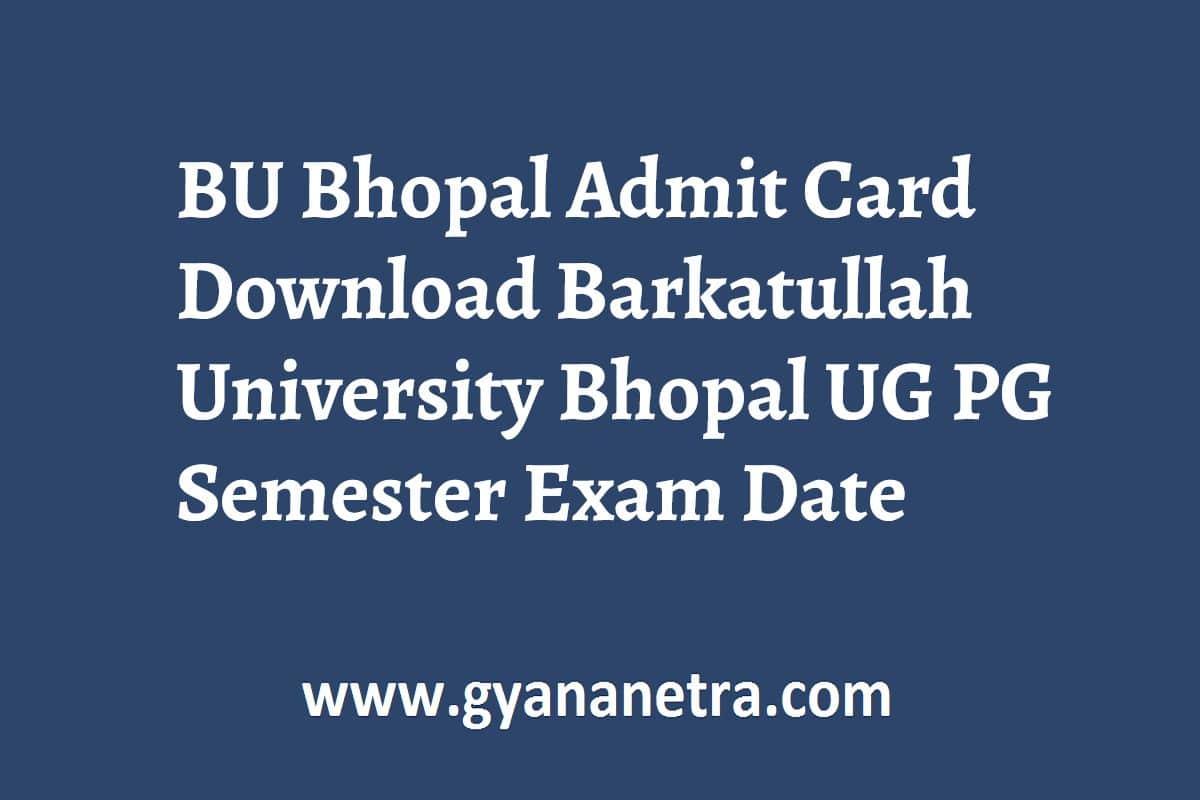 BU Bhopal Admit Card U PG Semester Exam