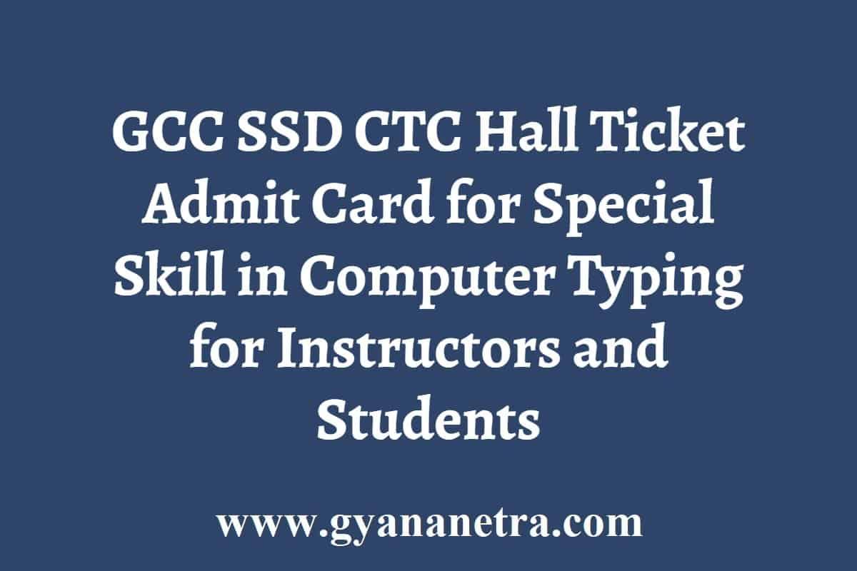 GCC SSD CTC Hall Ticket