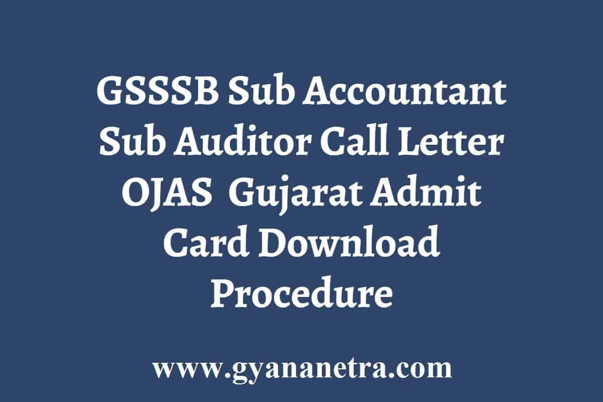 GSSSB Sub Accountant Sub Auditor Call Letter
