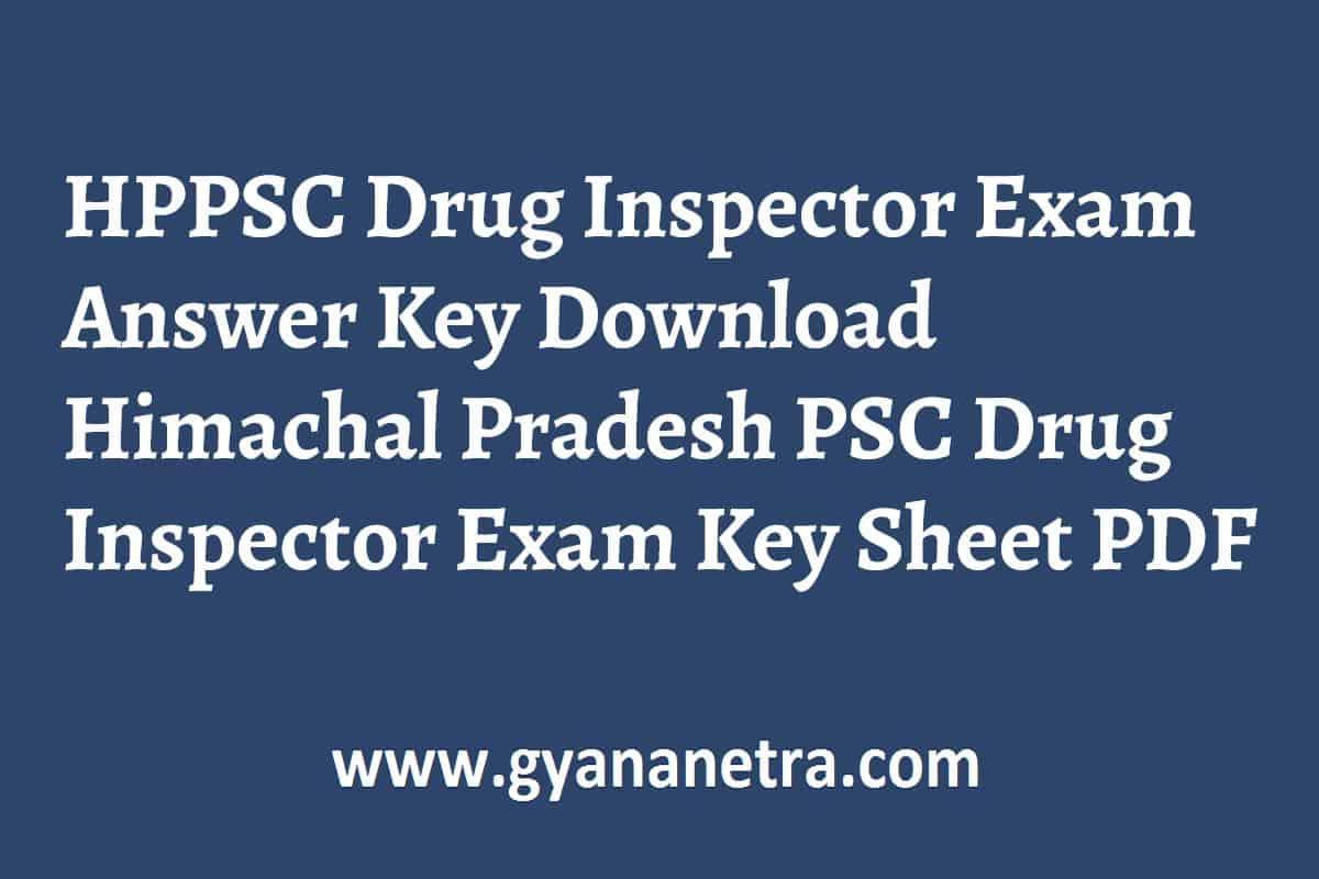 HPPSC Drug Inspector Exam Answer Key PDF