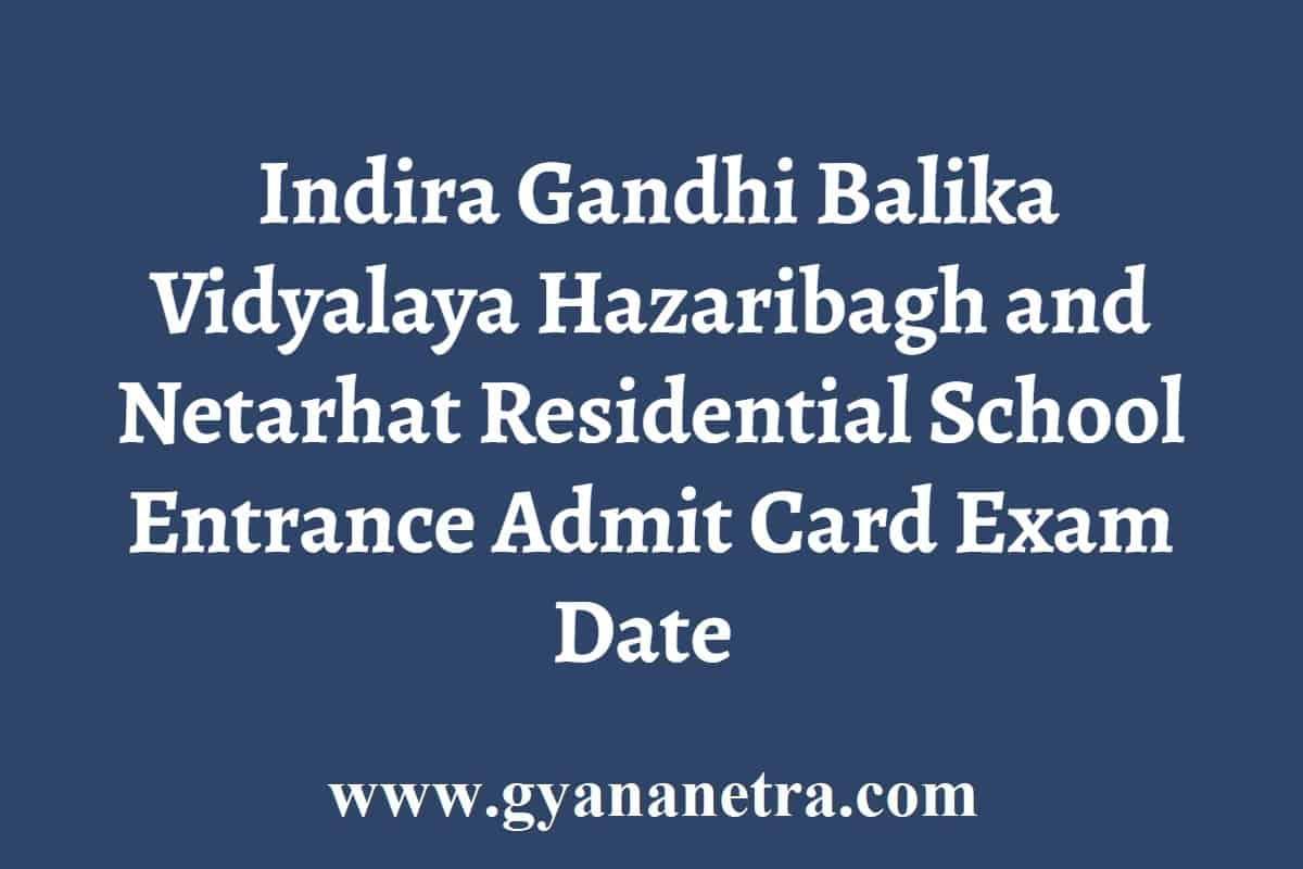 Indira Gandhi Balika Vidyalaya Hazaribagh Admit Card