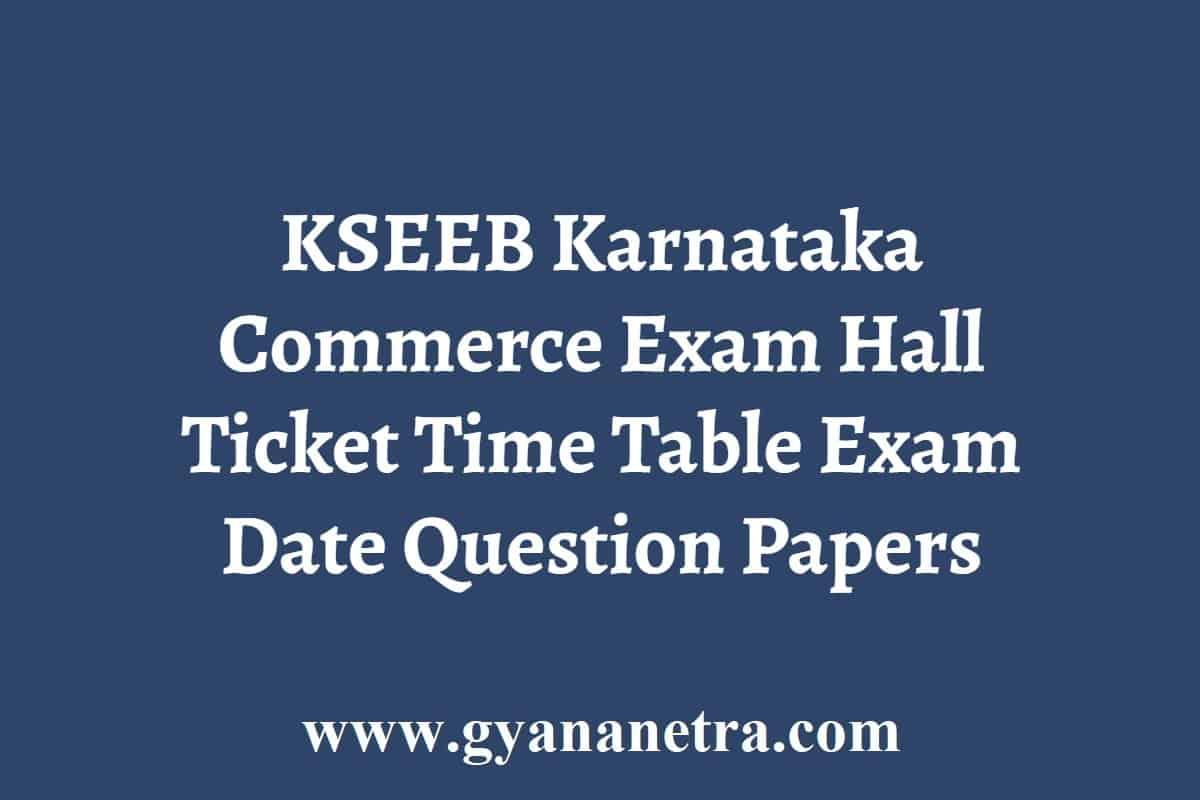 KSEEB Commerce Exam Hall Ticket