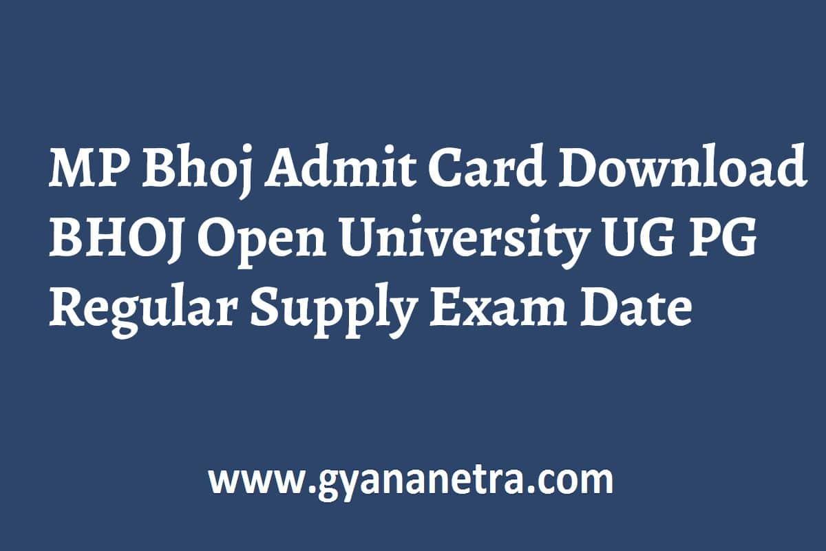 MP Bhoj Admit Card UG PG Exam Date