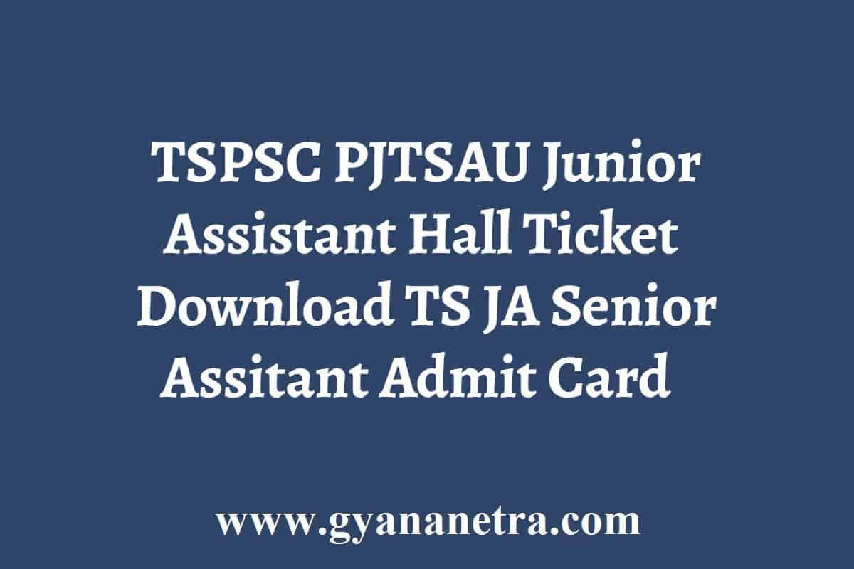 TSPSC PJTSAU Junior Assistant Hall Ticket