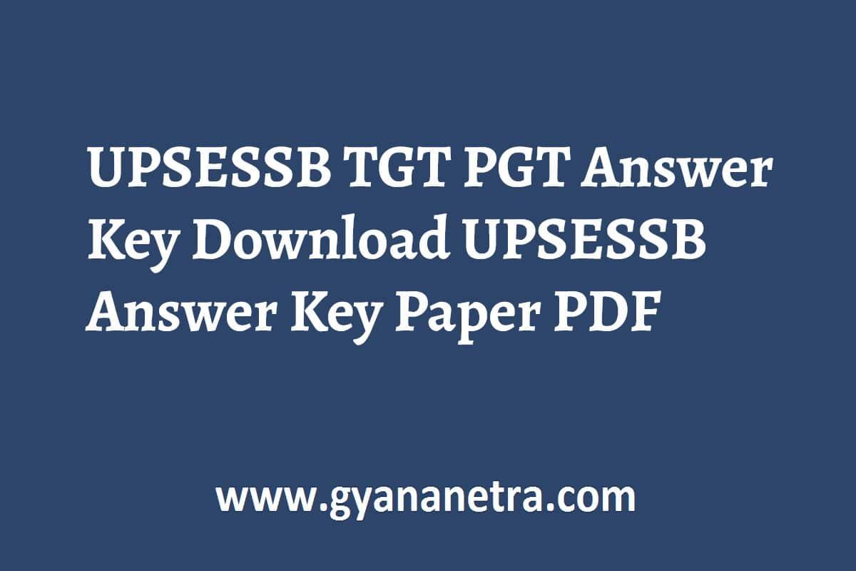 UPSESSB TGT PGT Answer Key