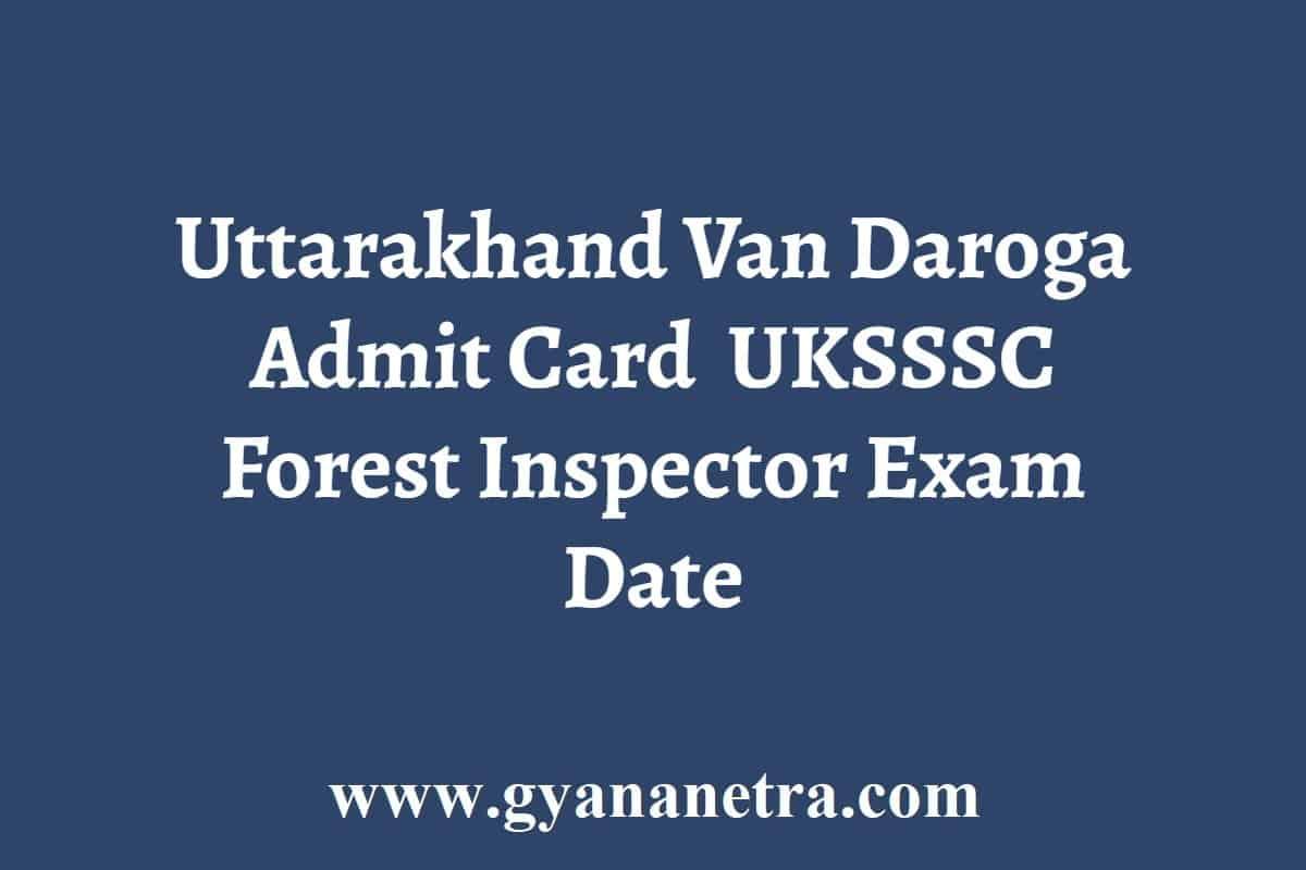Uttarakhand Van Daroga Admit Card