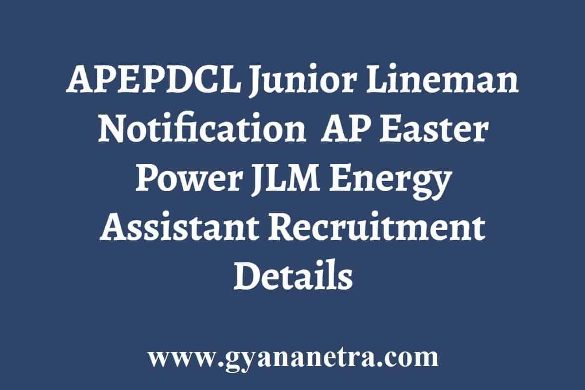 APEPDCL Junior Lineman Recruitment Notification