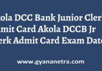 Akola DCC Bank Junior Clerk Admit Card