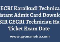 CECRI Karaikudi Technical Assistant Admit Card